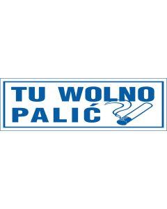 """Znak """"Tu wolno palić"""" - ZZ50"""